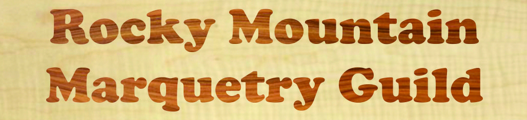 Rocky Mountain Marquetry Guild